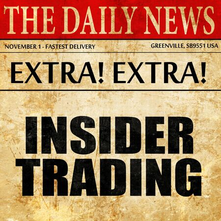 insider trading: insider trading, article text in newspaper Stock Photo