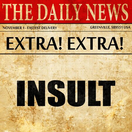 insult: insult, article text in newspaper