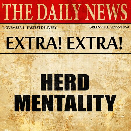 mentality: herd mentality, article text in newspaper
