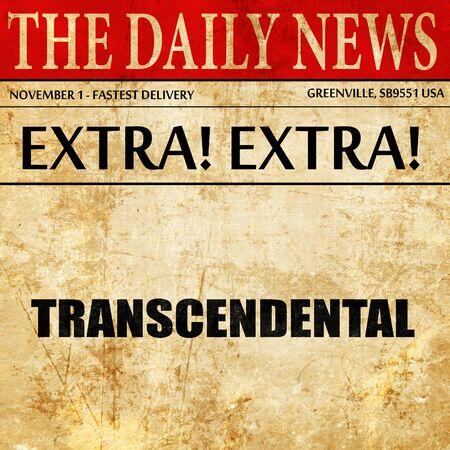 transcendental: transcendental, article text in newspaper