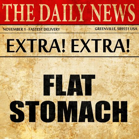 abdomen plano: flat stomach, article text in newspaper