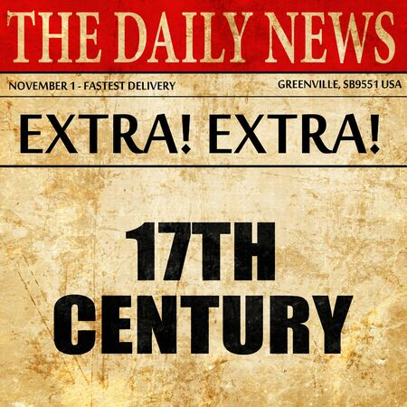 17th: 17th century, article text in newspaper