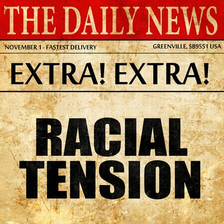 tension: racial tension, article text in newspaper Stock Photo