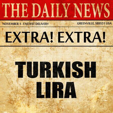 turkish lira: turkish lira, article text in newspaper Stock Photo
