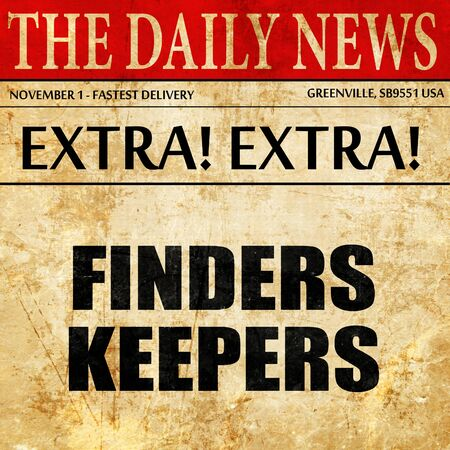 finders: finders keepers, article text in newspaper