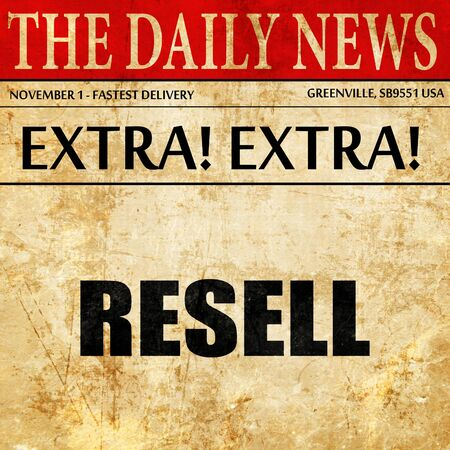 resell: resell, article text in newspaper Stock Photo