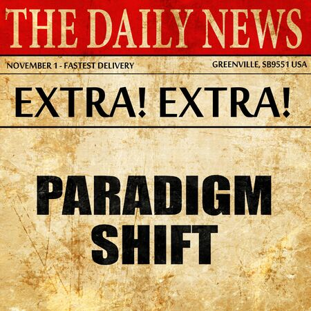 adapting: paradigm shift, article text in newspaper