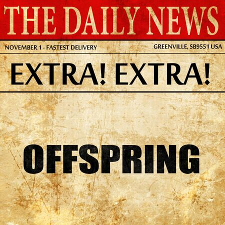 the offspring: offspring, article text in newspaper