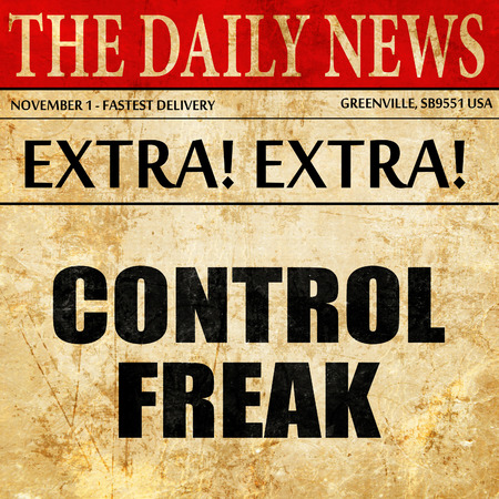 control freak, article text in newspaper