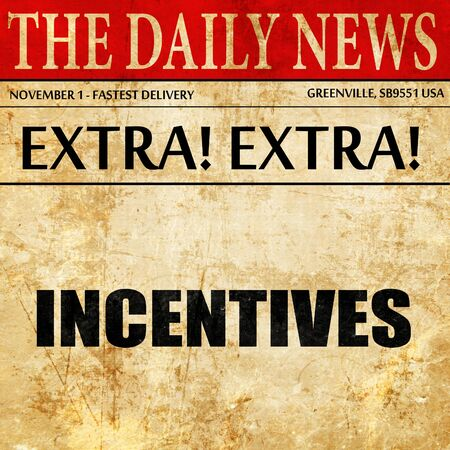 incentives: incentives, article text in newspaper Stock Photo