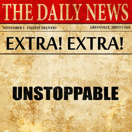 unstoppabel, article text in newspaper