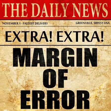 margen: margin of error, article text in newspaper Foto de archivo