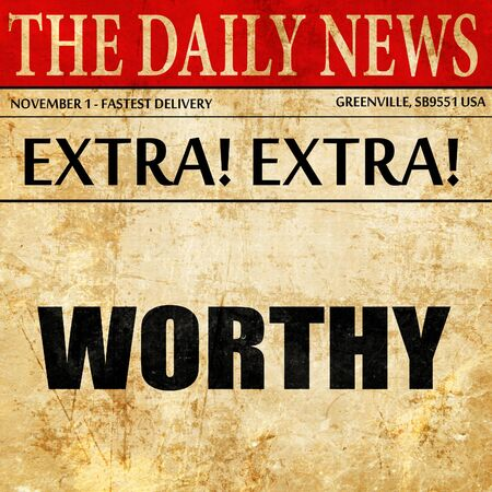 worthy: worthy, article text in newspaper