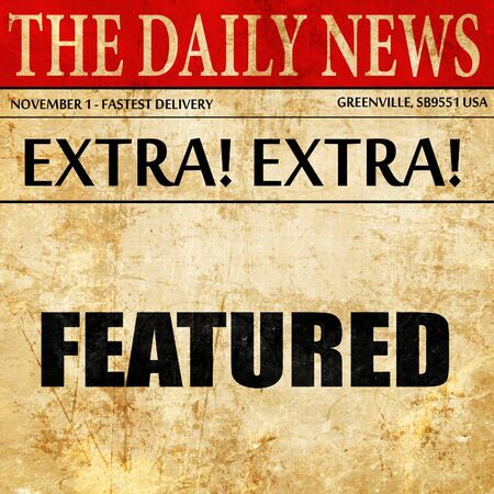 featured: featured, article text in newspaper