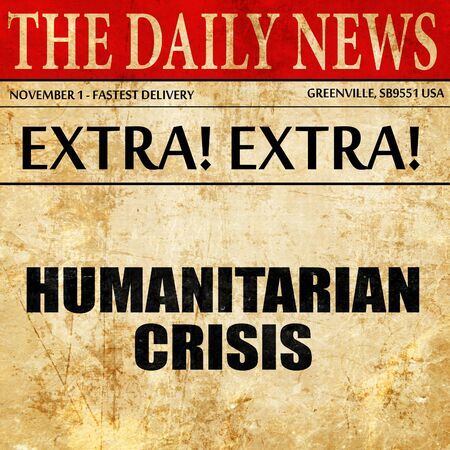 hunger: humanitarian crisis, article text in newspaper