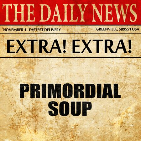 primordial soup, article text in newspaper Imagens
