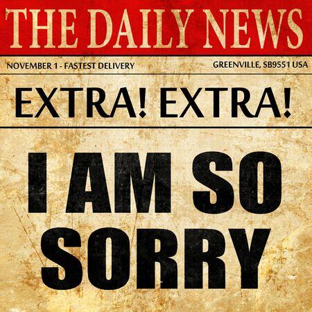 comunicación escrita: i am so sorry, article text in newspaper