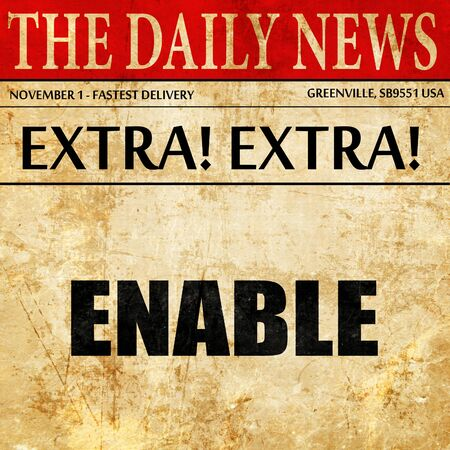 enable: enable, article text in newspaper