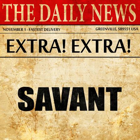 savant: savant, article text in newspaper