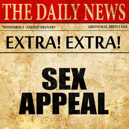 sex appeal: sex appeal, article text in newspaper
