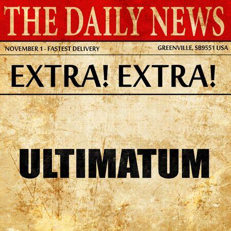 ultimatum: ultimatum, article text in newspaper