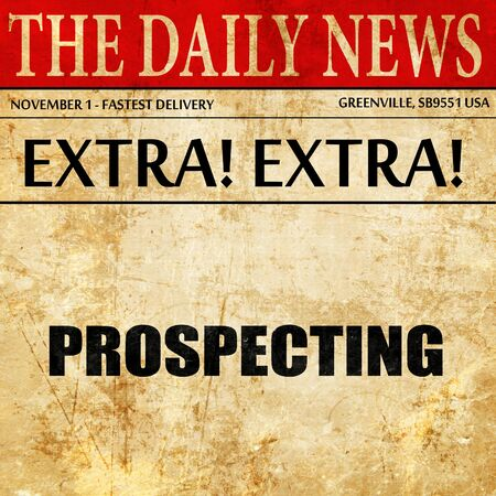 prospecting: prospecting, article text in newspaper