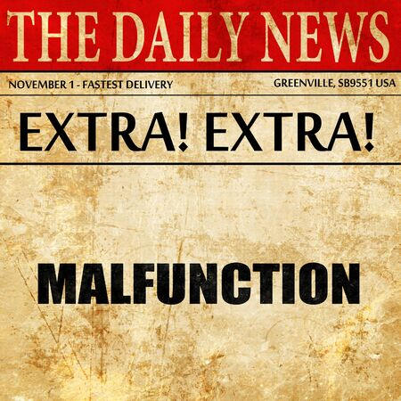 malfunction: malfunction, article text in newspaper Stock Photo