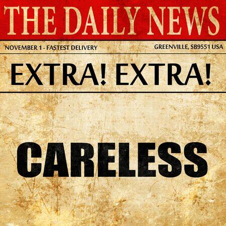 careless: careless, article text in newspaper
