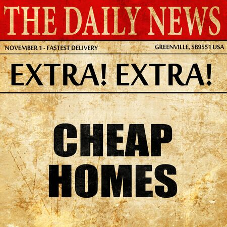 cheap: cheap homes, article text in newspaper Stock Photo