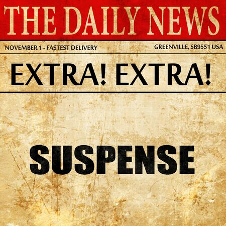 suspenso: suspense, article text in newspaper
