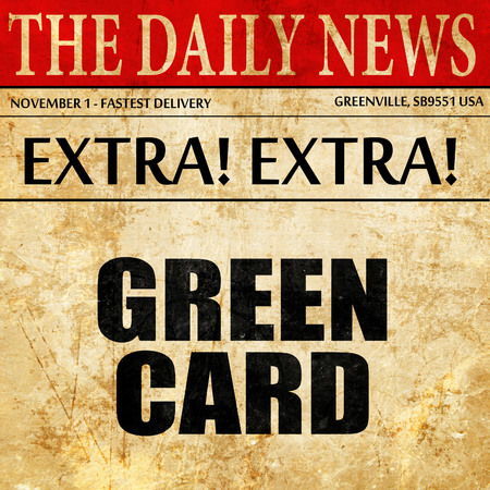 naturalization: green card, article text in newspaper