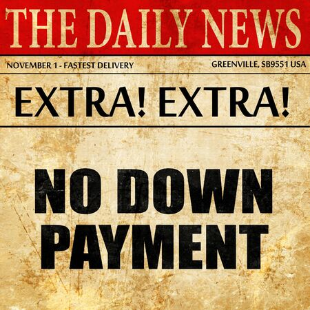 downpayment: no downpayment, article text in newspaper