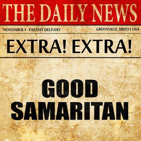 good samaritan, article text in newspaper Stock Photo