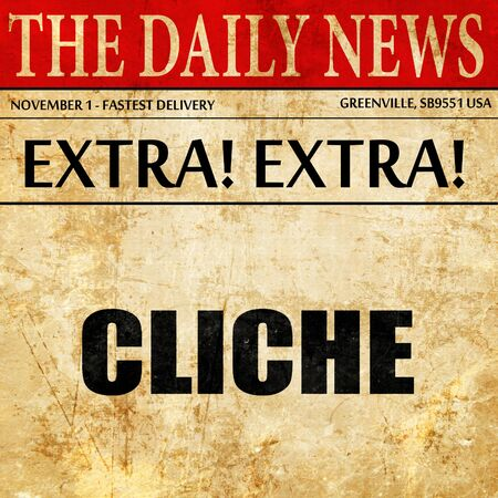 commonplace: cliche, article text in newspaper