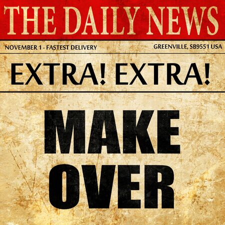 makeover: makeover, article text in newspaper Stock Photo
