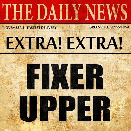 fixer upper: fixer upper, article text in newspaper