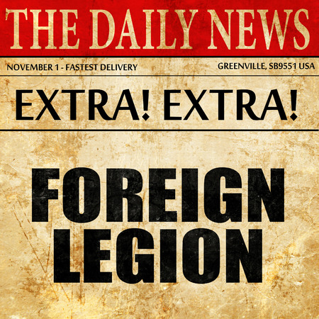 legion: foreign legion, article text in newspaper