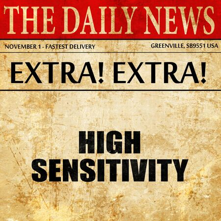 sensitivity: high sensitivity, article text in newspaper Stock Photo
