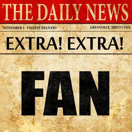 fanatic: fan, article text in newspaper