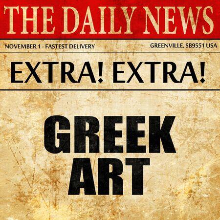 arte greca: arte greca, il testo articolo di giornale Archivio Fotografico