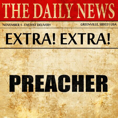 preacher, article text in newspaper Stock Photo