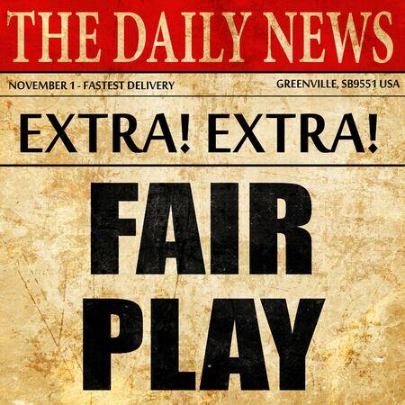 fair play: fair play, article text in newspaper