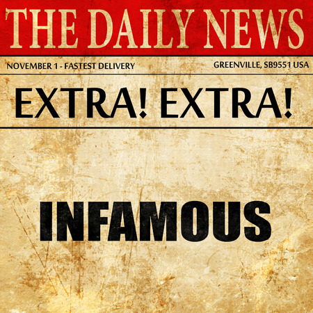 infamous: infamous, article text in newspaper