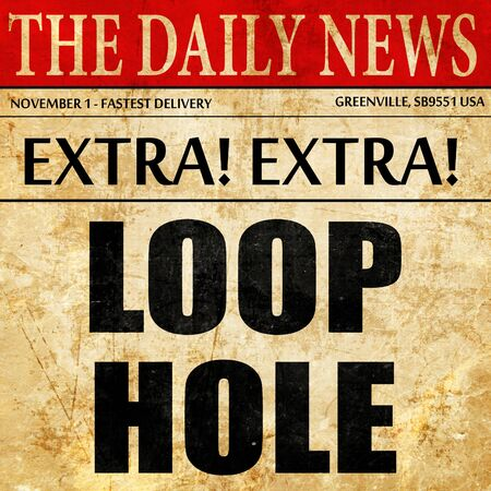loophole: loophole, article text in newspaper