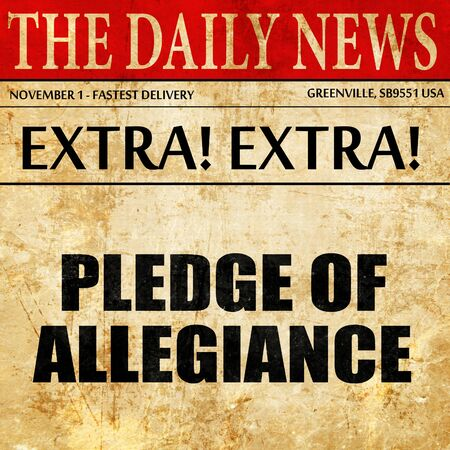 pledge of allegiance: pledge of allegiance, article text in newspaper