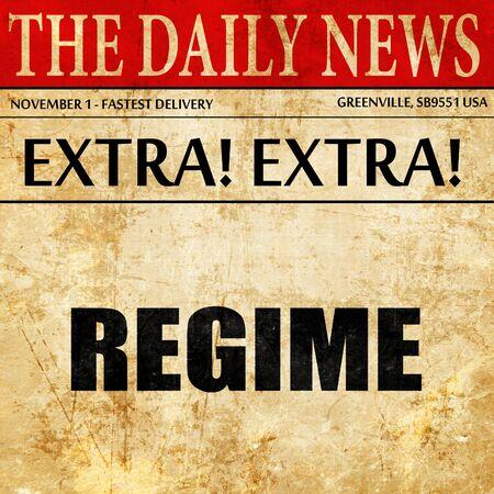 regime: regime, article text in newspaper