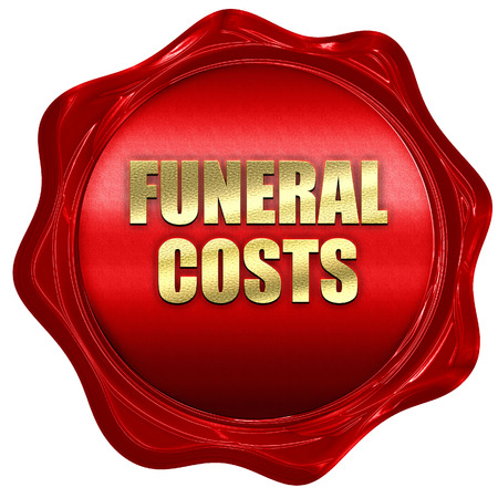 funeral costs, 3D rendering, red wax stamp with text