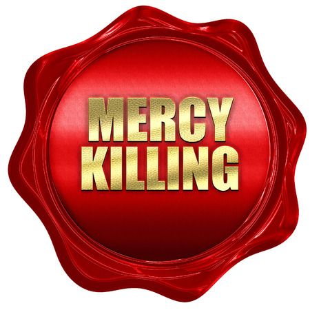 mercy killing, 3D rendering, red wax stamp with text