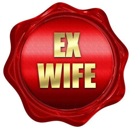 ex wife, 3D rendering, red wax stamp with text Stock Photo