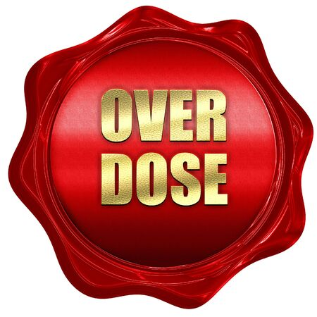 overdose, 3D rendering, red wax stamp with text Stock Photo